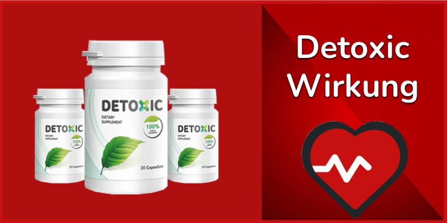 Detoxic Wirkung