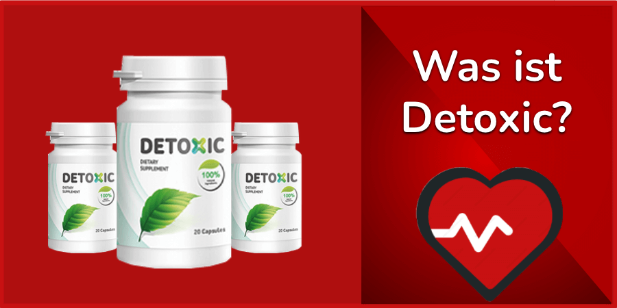 Was ist Detoxic